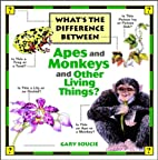 What's the Difference Between...Apes and…