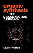 Organic Synthesis: The Disconnection…