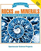 Janice VanCleave's Rocks and Minerals:…