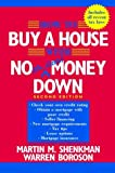 Shenkman, Martin M.: How to Buy a House with No (or Little) Money Down