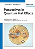 Pinczuk, Aron: Perspectives in Quantum Hall Effects: Novel Quantum Liquids in Low-Dimensional Semiconductor Structures