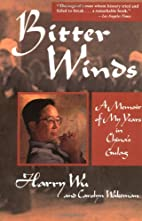 Bitter Winds: A Memoir of My Years in…