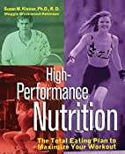 High-Performance Nutrition: The Total Eating…