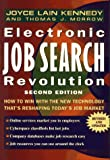Kennedy: Electronic Job Search Revolution: How to Win with the New Technology That's Reshaping Today's Job Market