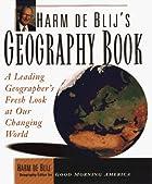 Harm De Blij's Geography Book: A Leading…