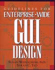 Weinschenk, Susan: Guidelines for Enterprise-Wide Gui Design