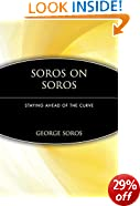Soros on Soros: Staying Ahead of the Curve (Finance & Investments)