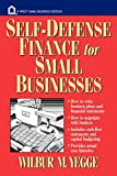 Wilbur M. Yegge: Self-Defense Finance: For Small Businesses (Wiley Small Business Editions)