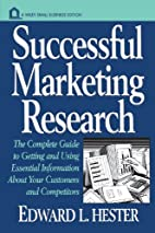 Successful Marketing Research: The Complete…