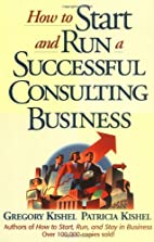 How to Start and Run a Successful Consulting…