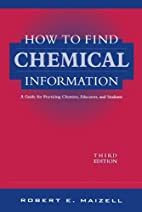 How to find chemical information : a guide…