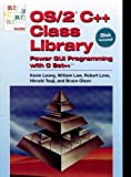 Leong, Kevin: OS/2 C++ Class Library: Power GUI Programming with C Set++ (V N R Computer Library)