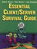 Orfali, Robert: The Essential Client/Server Survival Guide