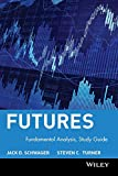 Schwager, Jack D.: Futures, Study Guide: Fundamental Analysis (Schwager on Futures)