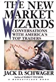 Schwager, Jack D.: The New Market Wizards : Conversations with America's Top Traders