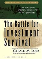 The Battle for Investment Survival by Gerald…