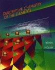 Brady, James E.: Descriptive Chemistry Of The Elements
