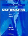 Mizrahi, Abe: Mathematics, Student Solutions Manual: An Applied Approach