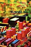 Bergin, Joseph: Karel++: A Gentle Introduction to the Art of Object-Oriented Programming