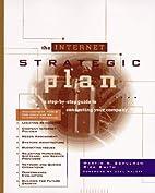 The Internet Strategic Plan by Ph.D. Martin…