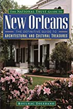 The National Trust Guide to New Orleans by…