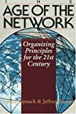 Lipnack, Jessica: The Age of the Network: Organizing Principles for the 21st Century