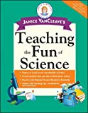 Janice VanCleaves Teaching the Fun of Science