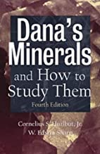 Dana's Minerals and How to Study Them (After…