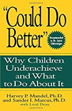 Could Do Better: Why Children Underachieve…