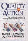 Townsend, Patrick L.: Quality in Action: 93 Lessons in Leadership, Participation, and Measurement