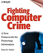 Fighting Computer Crime: A New Framework for…