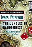 Peterson, Ivars: The Jungles of Randomness: A Mathematical Safari