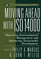 Moving Ahead with ISO 14000: Improving…