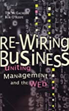 Re-Wiring Business: Uniting Management and…