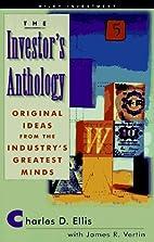 The Investor's Anthology: Original Ideas…