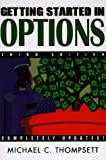 Michael C. Thomsett: Getting Started in Options