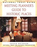 National Trust for Historic Preservation: National Trust Guide: Meeting Planner's Guide to Historic Places (Preservation Press Series)