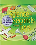 Science in Seconds with Toys: Over 100…