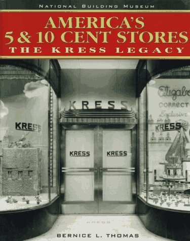 americas-5-10-cent-stores-the-kress-legacy