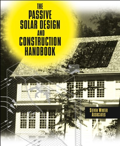 the-passive-solar-design-and-construction-handbook