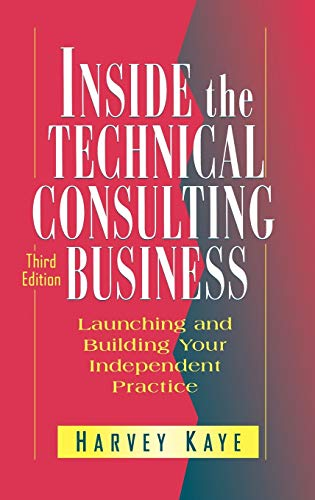 inside-the-technical-consulting-business-launching-and-building-your-independent-practice