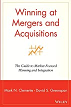 Winning at Mergers and Acquisitions : The…