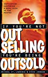 St. Lawrence, Michael: If You're Not Out Selling, You're Being Outsold