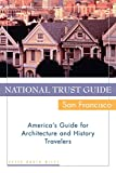 Wiley, Peter Booth: National Trust Guide San Francisco: America's Guide for Architecture and History Travelers