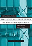 Ambrose, James: Simplified Building Design for Wind and Earthquake Forces