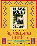 Rand, Donna: Black Books Galore!: Guide to Great African American Children&#39;s Books