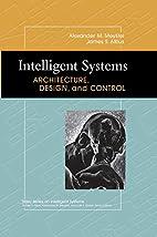 Intelligent Systems: Architecture, Design,…