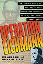Operation Eichmann: The Truth about the…