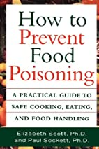 How to Prevent Food Poisoning: A Practical…