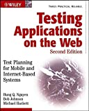 Johnson, Robert: Testing Applications on the Web: Test Planning for Mobile and Internet-Based Systems